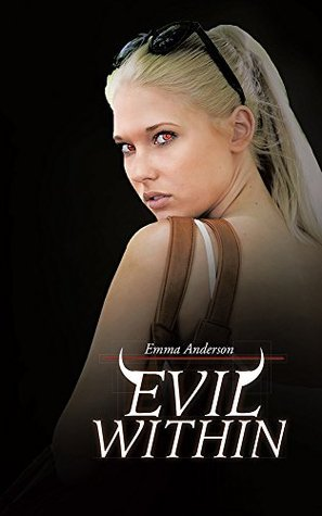 Evil Within Emma   Anderson