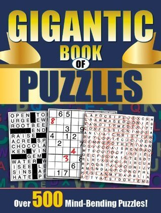 Gigantic Book of Puzzles  by  Editors of Publications International Ltd.