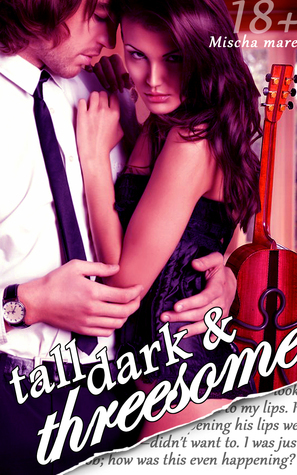 Tall Dark and Threesome (Billionaire Lovers, Vol. II)  by  Audrey Nash