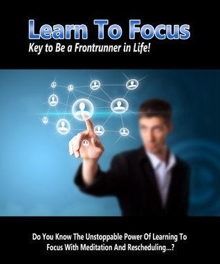 Learn To Focus  by  Christopher Chase