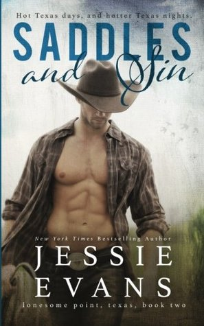 Saddles and Sin (Lonesome Point, Texas) (Volume 2)  by  Jessie Evans