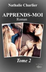 Apprends-moi: tome 2  by  Nathalie Charlier