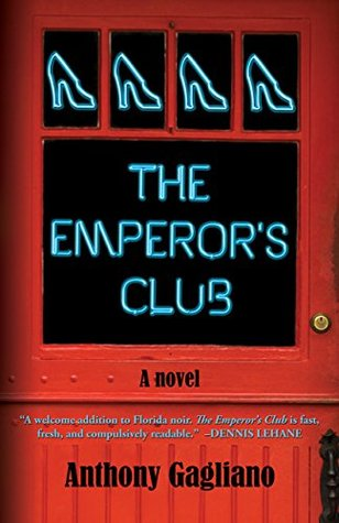 The Emperors Club  by  Anthony Gagliano