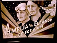 Amelia and Eleanor go for a ride: Based on a true story