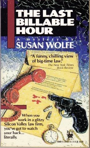 The Last Billable Hour Susan Wolfe