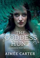 The Goddess Hunt (A Goddess Series short story) (The Goddess Series)