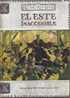 El este inaccesible (Reinos Olvidados) (Dungeons &; Dragons d20 3.0 Fantasy Roleplaying)