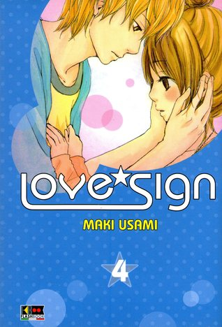 Love*sign, Vol. 04  by  Maki Usami