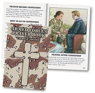Armed Forces Prayer Book: Catholic Edition  by  Bart Tesoriero