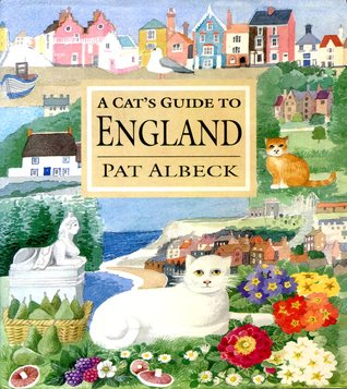 A Cats Guide to England  by  Pat Albeck