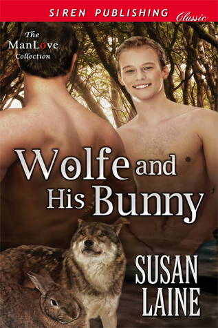 Wolfe and His Bunny (Pariah Pack #1) Susan Laine