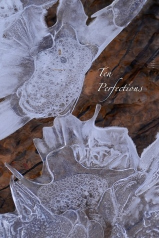 Ten Perfections: A Study Guide  by  Thanissaro Bhikkhu