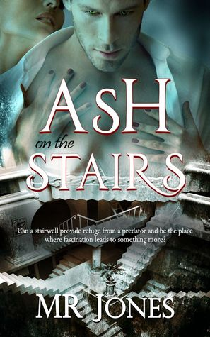 Ash on the Stairs  by  M.R. Jones