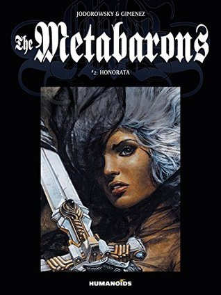The Metabarons #2 : Honorata  by  Alejandro Jodorowsky