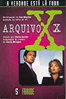 Fraude (The X-Files: Middle Grade, #5)