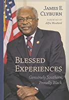 Blessed Experiences: Genuinely Southern, Proudly Black