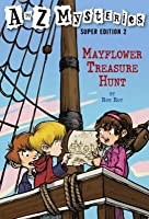 Mayflower Treasure Hunt (A To Z Mysteries Super Edition 2)