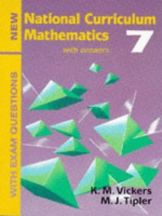 New National Curriculum Mathematics 7 with Exam Questions K M Vickers