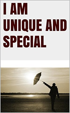 I am unique and special  by  Lanni Tolls Lanni Tolls