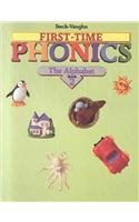 Steck-Vaughn First Time Phonics: Student Edition Book 2: The Alphabet  by  Steck-Vaughn Company