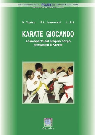 Karate Giocando  by  Valter Topino