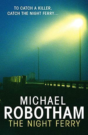 The Night Ferry LARGE PRINT  by  Michael Robotham