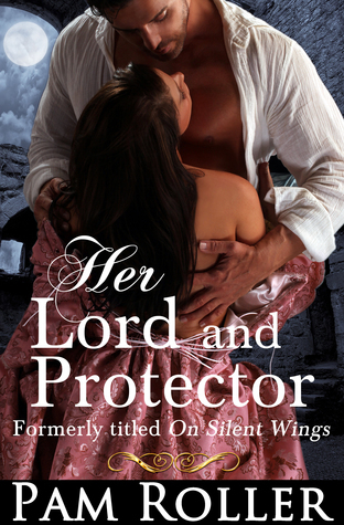Her Lord and Protector  by  Pam Roller