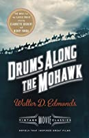 Drums Along the Mohawk: A Vintage Movie Classic