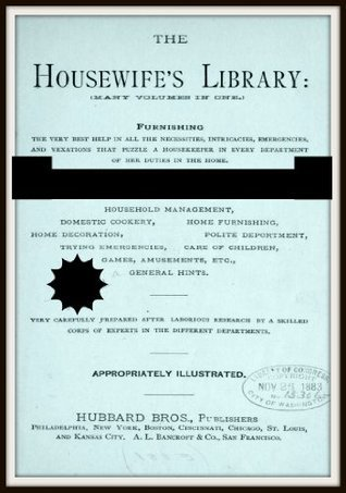 The Housewifes Library  by  George A. Peltz