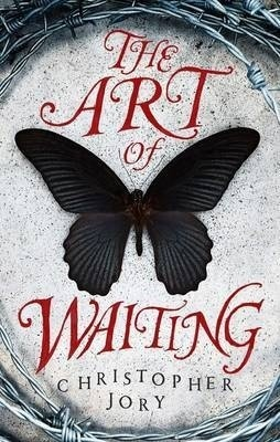 The Art of Waiting  by  Christopher Jory