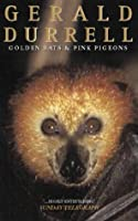 Golden Bats and Pink Pigeons: A Journey to the Flora and Fauna of a Unique Island