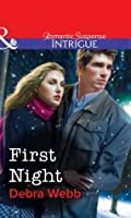 First Night (Mills & Boon Intrigue) (Colby Agency)