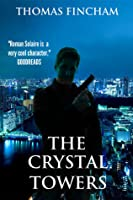 The Crystal Towers (A Secret Agent Mystery #1)