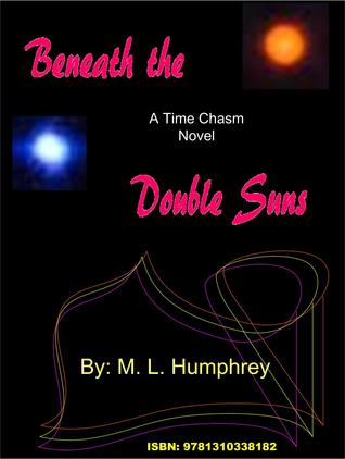 Beneath the Double Suns M. L. Humphrey