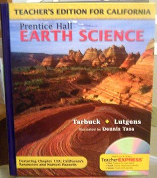 Earth Science California Teachers Edition  by  Tarbuck
