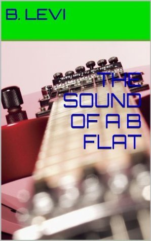 The Sound of a B Flat (The Jazzy Island of Dinosaurs Book 2)  by  B. Levi