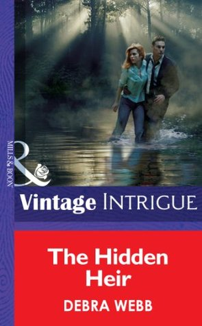 The Hidden Heir (Mills & Boon Intrigue)  by  Debra Webb