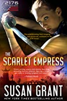 The Scarlet Empress -2176 Series Book 2