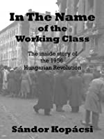 In The Name Of The Working Class