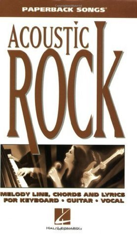 ACOUSTIC ROCK - PAPERBACK SONGS  by  Hal Leonard Publishing Company