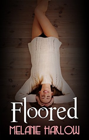 Floored (Frenched, #3) Melanie Harlow