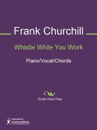Whistle While You Work Sheet Music (Piano/Vocal/Chords)  by  Frank Churchill