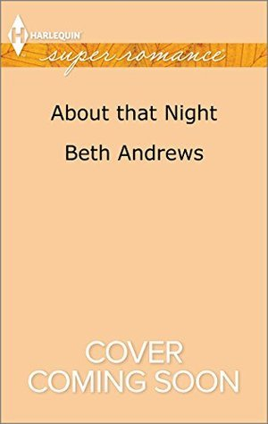About That Night  by  Beth Andrews
