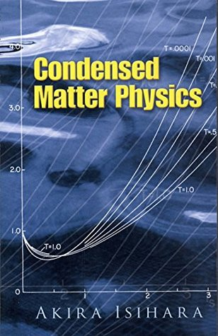 Condensed Matter Physics (Dover Books on Physics)  by  A. Isihara
