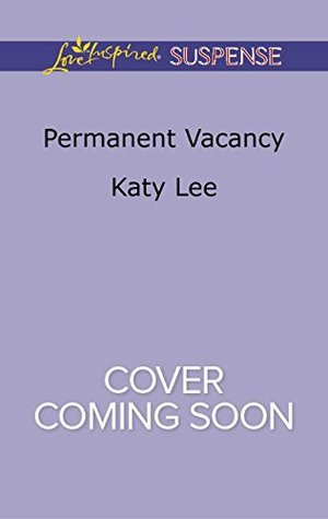 Permanent Vacancy Katy Lee