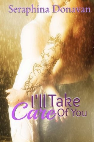 Ill Take Care of You (DuChamps Dynasty, #3) Seraphina Donavan