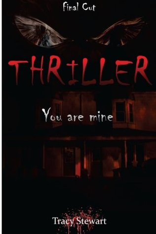 Thriller: You are Mine  by  Tracy Stewart