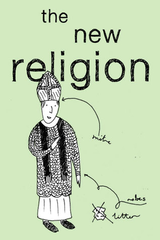 The New Religion  by  Clare Reddaway