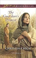 The Guardian's Promise (Mills & Boon Love Inspired Historical)