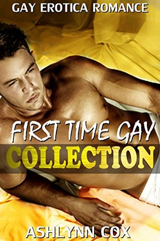 First Time Gay Collection  by  Ashlynn Cox